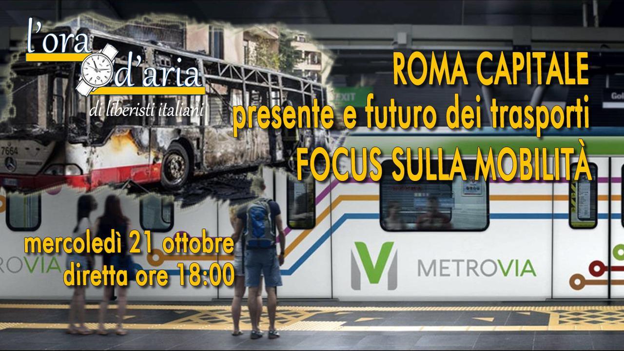 Mercoledì 21 puntata speciale de L'Ora d'aria alle ore 18 con un focus sui trasporti e la mobilità di Roma Capitale.
