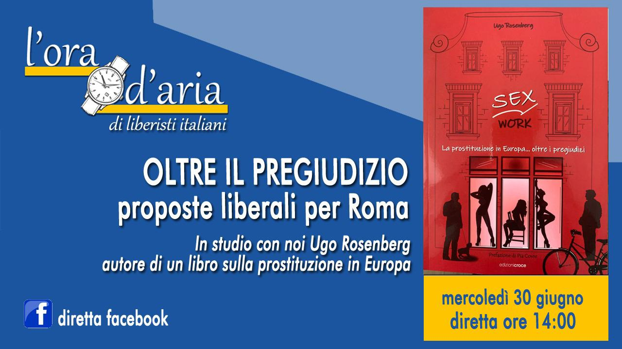 OLTRE IL PREGIUDIZIO proposte liberali per Roma